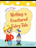 Writing a Fractured Fairy Tale