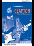 Clapton: Edge Of Darkness, Updated Edition