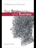 Your Brain and Business: The Neuroscience of Great Leaders (Paperback)