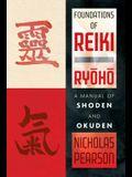 Foundations of Reiki Ryoho: A Manual of Shoden and Okuden