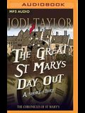The Great St. Mary's Day Out: A Chronicles of St. Mary's Short Story