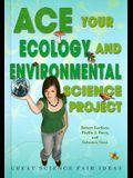 Ace Your Ecology and Environmental Science Project: Great Science Fair Ideas