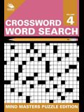 Crossword Word Search: Mind Masters Puzzle Edition Vol. 4