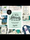 Hand Lettering Off the Page: Easy Projects to Create Beautiful Décor, Apparel and Gifts