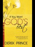 If You Want God's Best