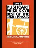 The Pushcart Prize XXVII: Best of the Small Presses