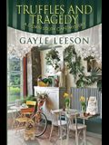 Truffles and Tragedy