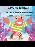 Larry the Lobster's Lucky Day - The Coral Reef Conundrum Coloring Book