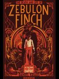 The Death and Life of Zebulon Finch, Volume One, Volume 1: At the Edge of Empire