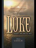 The Gospel of Luke: Christ, the Son of Man