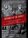 Member of the Family: My Story of Charles Manson, Life Inside His Cult, and the Darkness That Ended the Sixties