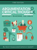 Argumentation and Critical Thought: An Introduction to Advocacy, Reasoning, and Debate