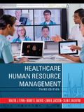 Healthcare Human Resource Management