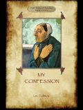 A Confession (Aziloth Books): Leo Tolstoy and the meaning of Life