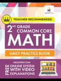 2nd Grade Common Core Math: Daily Practice Workbook - Part I: Multiple Choice 1000+ Practice Questions and Video Explanations Argo Brothers: Daily