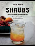 Shrubs: An Old-Fashioned Drink for Modern Times