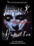 Bloody Bones: An Anita Blake, Vampire Hunter Novel