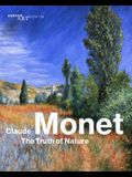 Claude Monet: The Truth of Nature