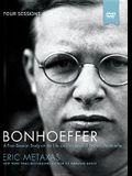 Bonhoeffer Video Study: The Life and Writings of Dietrich Bonhoeffer