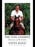 The Long Goodbye: Memories of My Father