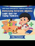 Identifying Different Objects - Logic Quiz for Young Thinkers - Math Books Kindergarten Children's Math Books