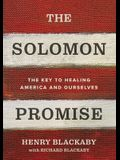 The Solomon Promise: The Key to Healing America and Ourselves