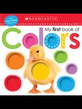 My First Book of Colors: Scholastic Early Learners (My First)