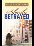 Silently Betrayed