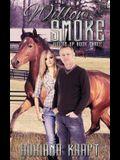 Willow Smoke