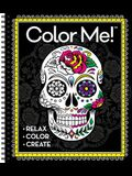 Color Me! Adult Coloring Book (Skull Cover)