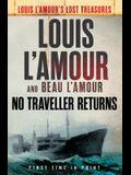 No Traveller Returns (Lost Treasures)