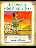 La Leyenda del Pincel Indio = The Legend of the Indian Paintbrush