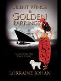 Silent Wings and Golden Earrings