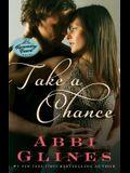 Take a Chance, 7: A Rosemary Beach Novel