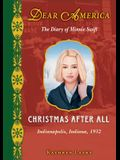 Christmas After All: The Diary of Minnie Swift: Indianapolis, Indiana, 1932