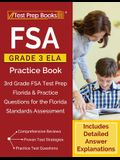 FSA Grade 3 ELA Practice Book: 3rd Grade FSA Test Prep Florida & Practice Questions for the Florida Standards Assessment [Includes Detailed Answer Ex