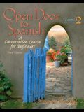 Open Door to Spanish: A Conversation Course for Beginners, Level 2, Third Edition