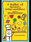 A Buffet of Sensory Interventions: Solutions for Middle