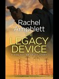 The Legacy Device: A Dan Taylor prequel short story