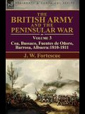 The British Army and the Peninsular War: Volume 3-Coa, Bussaco, Barrosa, Fuentes de Oñoro, Albuera:1810-1811