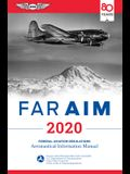 Far/Aim 2020: Federal Aviation Regulations/Aeronautical Information Manual