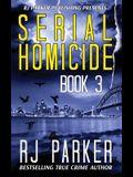 Serial Homicide (Book 3): Australian Serial Killers