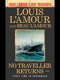 No Traveller Returns (Louis l'Amour's Lost Treasures)