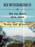 On the Road with Jesus DVD: Birth and Ministry
