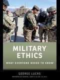 Military Ethics: What Everyone Needs to Know