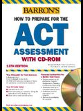 How to Prepare for the ACT with CD-ROM (Barron's ACT (W/CD))