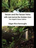 Tarzan and the Tarzan Twins with Jad-Bal-Ja the Golden Lion - The Original Classic Edition