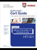Comptia Healthcare It Technician Hit-001 Cert Guide [With CDROM]