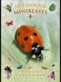 Let's Look for Minibeasts: A Spot & Learn, Stick & Play Book