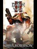Dawn Of War II (Warhammer 40,000 Novels: Space Marine Battles)